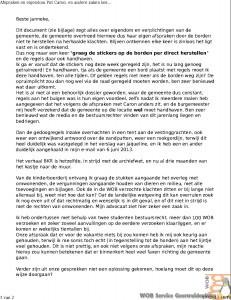 Afspraken en eigendom Put Caron. en andere zaken besproken op 16 juli 2013a